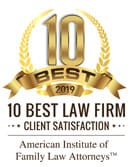 10 Best 2019 | 10 Best Law Firm | Client Satisfaction | American Institute of Family Law Attorneys